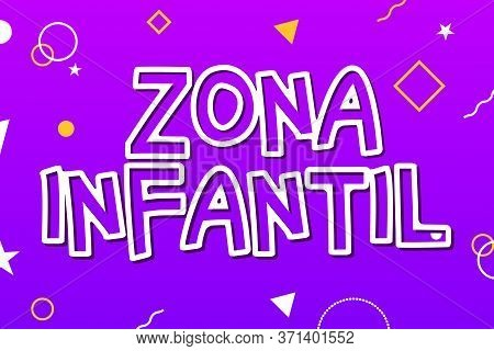 Zona Infantil - Kids Zone In English Game Banner Design Background. Playground Vector Child Zone Sig