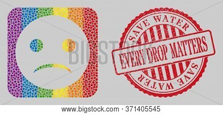 Scratched Save Water Every Drop Matters Seal And Mosaic Sad Smiley Stencil For Lgbt. Dotted Rounded