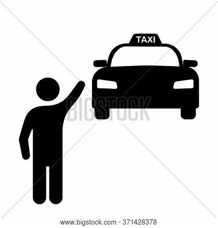 Man Stopping Waving Hand At Taxi Cab Car. Black Illustration Isolated On A White Background. Eps Vec