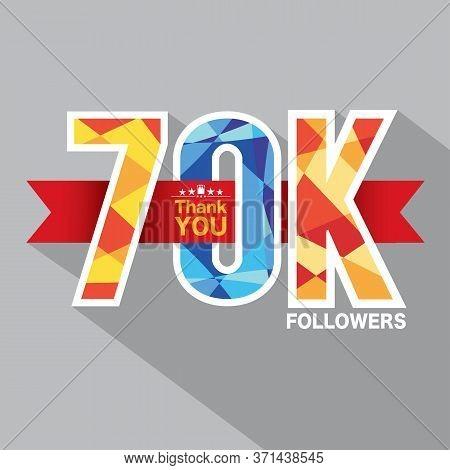 70k Followers Banner For Celebrating Followers Social Media Networks Vector Illustration. Eps 10