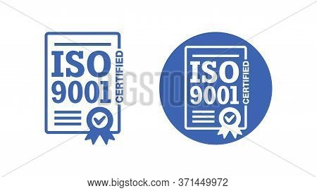 Iso 9001 Certified Stamp - International Quality Management System Circular Sign - Isolated Vector E