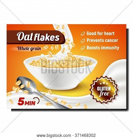 Oat Flakes Creative Promotional Banner Vector. Whole Grain Oat Flakes In Bowl, Milk Splash And Spoon