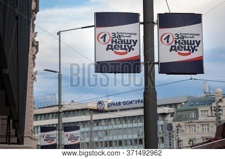 Belgrade, Serbia - June 9, 2020: Poster Supporting Sns, The Party Of Aleksandar Vucic, President Of