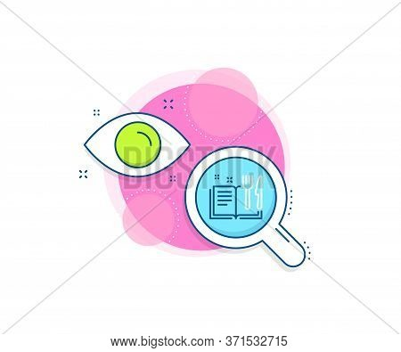 Cutlery Sign. Research Complex Icon. Recipe Book Line Icon. Fork, Knife Symbol. Analytics Or Analysi