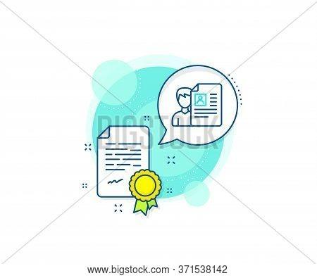 Cv Documents Or Portfolio Sign. Certification Complex Icon. Business Recruitment Line Icon. Certific