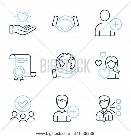 Add User, Handshake And Hold Heart Line Icons Set. Diploma Certificate, Save Planet, Group Of People