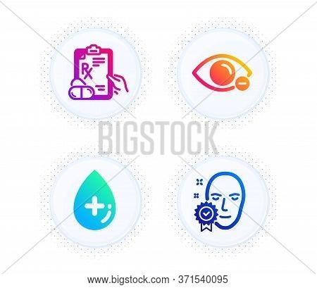 Prescription Drugs, Myopia And Oil Serum Icons Simple Set. Button With Halftone Dots. Face Verified