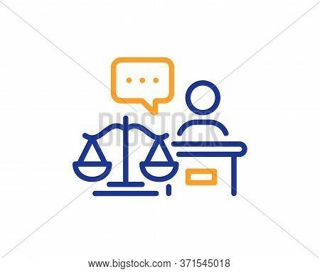Court Judge Line Icon. Justice Scale Sign. Judgement Law Symbol. Colorful Thin Line Outline Concept.