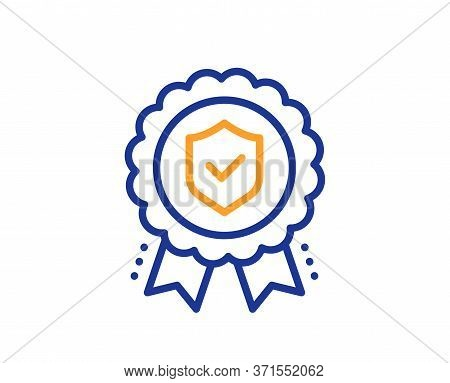 Insurance Medal Line Icon. Certified Risk Coverage Sign. Confirmed Protection Symbol. Colorful Thin