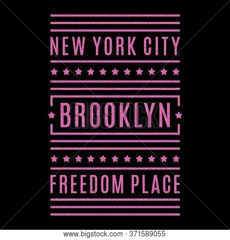 Vector Retro Illustration On The Theme Of Brooklyn. Urban. Freestyle. Stylized Vintage Grunge Typogr