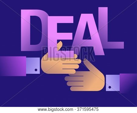Deal Successful Business Cooperation Contract Concept - Word Deal And Handshake In Abstract Colorful