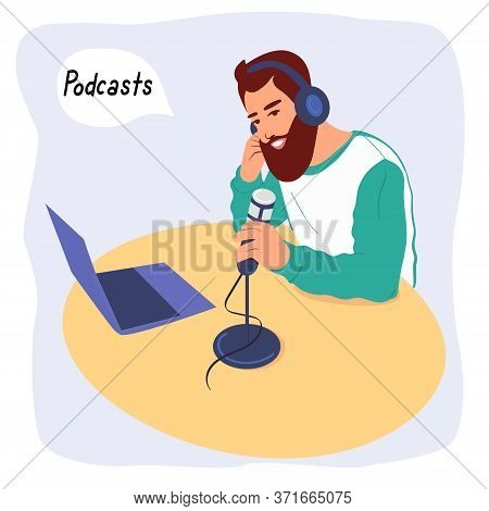 The Radio Host Guy Is Recording A Podcast. A Radio Host Broadcasts In The Media. A Man Is Sitting At