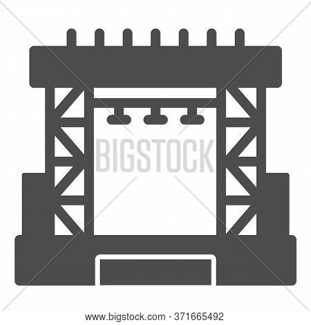 Outdoor Concert Stage Solid Icon, Music Festival Concept, Scene Sign On White Background, Concert St