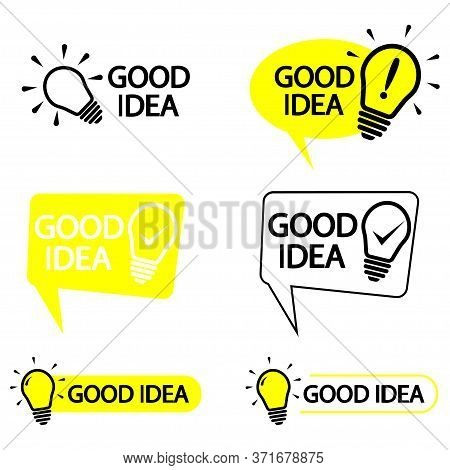 Good Idea, Sign. Symbols With Lettering Good Idea With Light Bulb. Trendy Flat Vector On White Backg