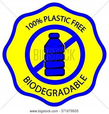 Biodegradable Icon. Plastic Free Symbol. Stamp With Lettering 100 Plastic Free And Biodegradable, Fo