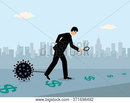 A Businessman Following A Money Trail Of Dollar Symbols While A Large Covid-19 Virus Is Attached To