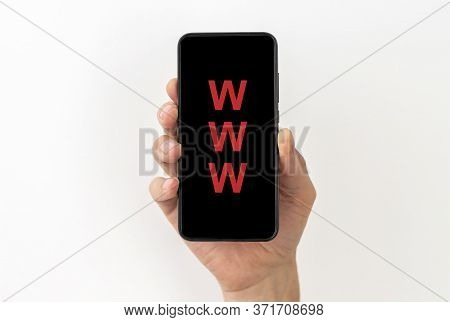 Www Acronym World Wide Web On Black Phone Screen In Male Hand Isolated On White Background. Www Conc