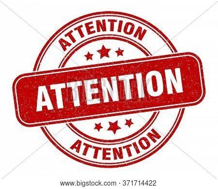 Attention Stamp. Attention Label. Round Grunge Sign