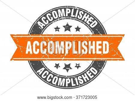 Accomplished Round Stamp With Orange Ribbon. Accomplished