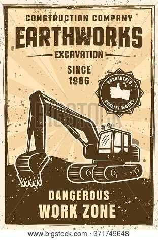 Earthworks Vector Poster In Vintage Style With Excavator. Sample Text And Grunge Textures On Separat