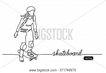 Skateboard Vector Background, Web Banner, Poster. One Continuous Line Drawing Of Skater With Letteri