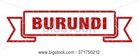 Burundi Ribbon. Red Burundi Grunge Band Sign