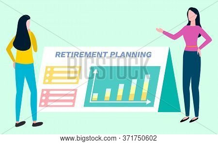 Retirement Planning, Investment Brokers Plan Pension Payments. Vector Cartoon Woman, Financial Consu