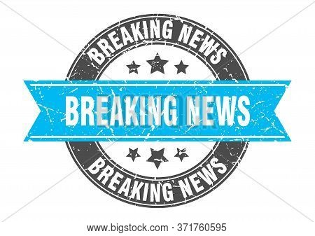 Breaking News Round Stamp With Turquoise Ribbon. Breaking News