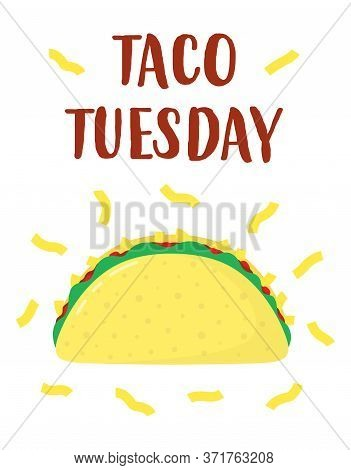Traditional Cartoon Taco With Text Taco Tuesday Isolated On White., Mexican Food, Vector Illustratio