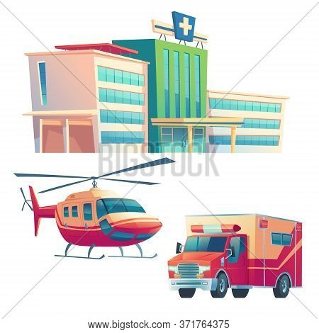 Hospital Building, Ambulance Car And Helicopter Isolated On White Background. Vector Cartoon Illustr