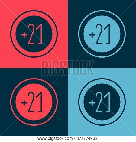 Pop Art Alcohol 21 Plus Icon Isolated On Color Background. Prohibiting Alcohol Beverages. Vector Ill