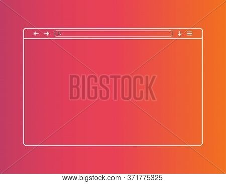 Web Browser Window. Template Of Website Interface. Social Media Style Of Outline Browser. Mockup Of