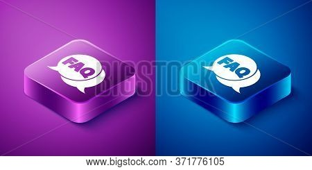Isometric Speech Bubble With Text Faq Information Icon Isolated On Blue And Purple Background. Circl
