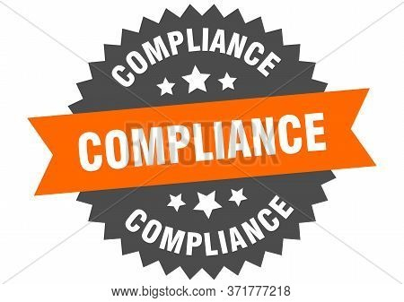 Compliance Sign. Compliance Orange-black Circular Band Label