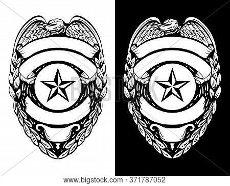 Police, Sheriff,  Law Enforcement Badge Isolated Vector Illustration In Both Black Line Art And Whit