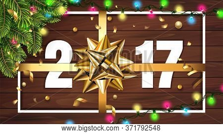 Vector 2017 Happy New Year Wooden Background With Golden Gift Bow Gift, Fir Tree And Confetti, Light