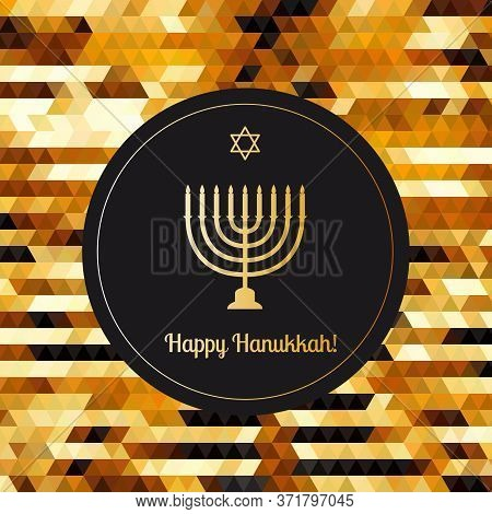 Happy Hanukkah Greeting Card With Gold Inscription And Golden Realistic Menorah, Candlestick With Ca
