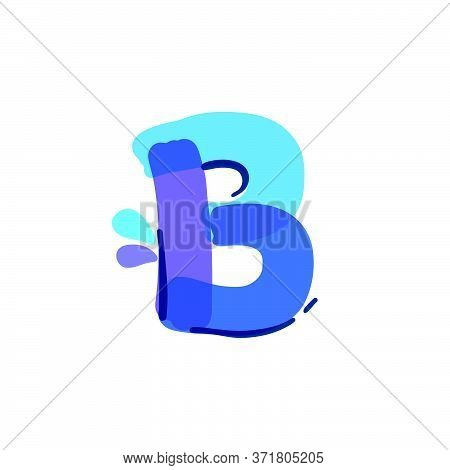 B Letter Logo With Water Drops And Waves. Handwritten With A Felt-tip Pen. Vector Bold Marker Font C