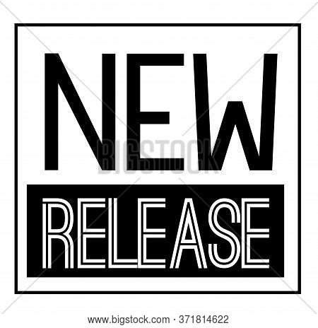 New Release Black Stamp On White Background. Stamps And Stickers Series.