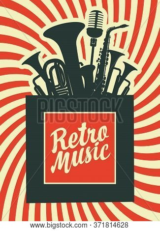 Retro Music Poster With Musical Instruments. Decorative Vector Illustration With Wind Instruments, S