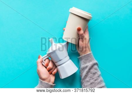 Reusable Coffee Mug Or Keep Cup And White Ceramic Coffee Maker In Womans Hands On Mint Light Blue Ba
