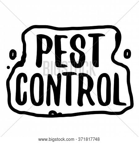 Pest Control Sign On White Background. Sticker, Stamp