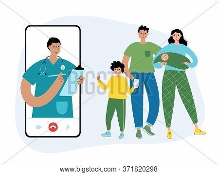 Doctor Or Pediatrican Consults A Happy Family By Videocall Via Smartphone. Flat Vector Illustration.