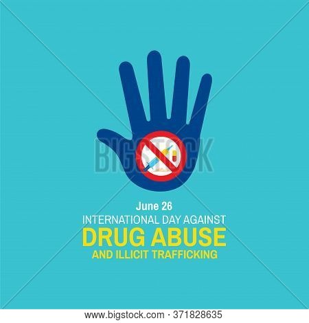 Vector Illustration Of International Day Against Drug Abuse And Illicit Trafficking Poster And Banne
