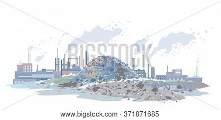 Garage Dump And Industrial Plant Environmental Pollution Concept Illustration Isolated, Factory Buil