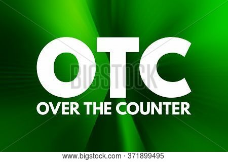 Otc - Over The Counter Acronym, Medical Concept Background