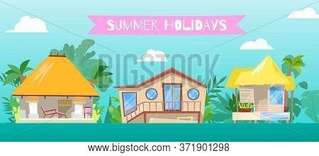 Summer Holiday, At Flat Beach Home Vector Illustration. Resort Stilt House Building Background, Cart