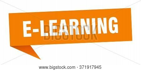 E-learning Speech Bubble. E-learning Sign. E-learning Banner