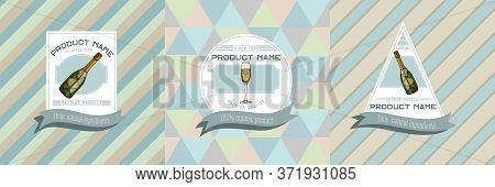 Three Colored Labels With Illustration Of Champagne, Glass Of Champagne Stock Illustration