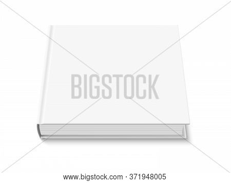 Mock Up Of Book With White Blank Cover Isolated. Closed Square Hardcover Book, Catalog Or Magazine M